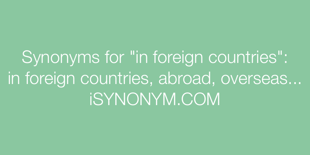 Synonyms in foreign countries