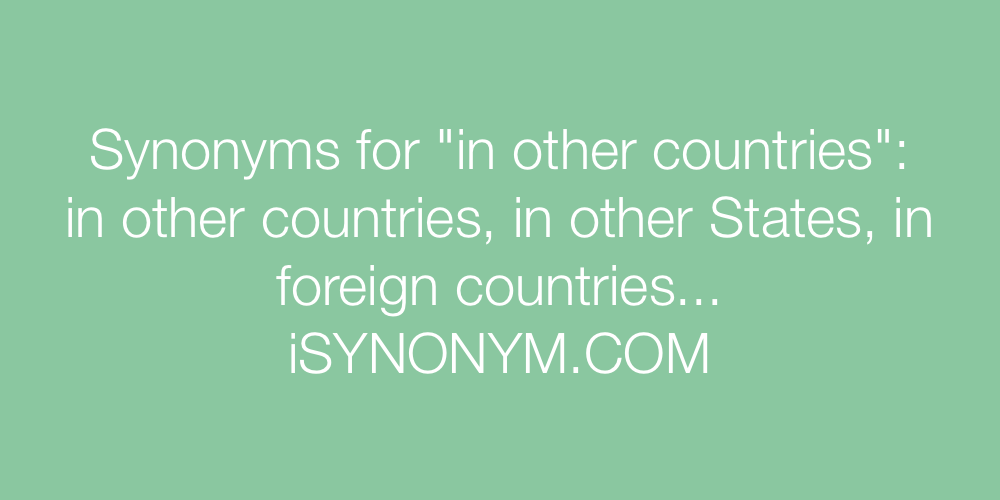 Synonyms in other countries