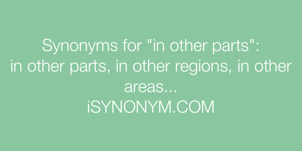 Synonyms in other parts