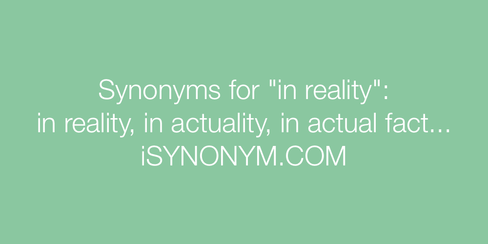Synonyms in reality