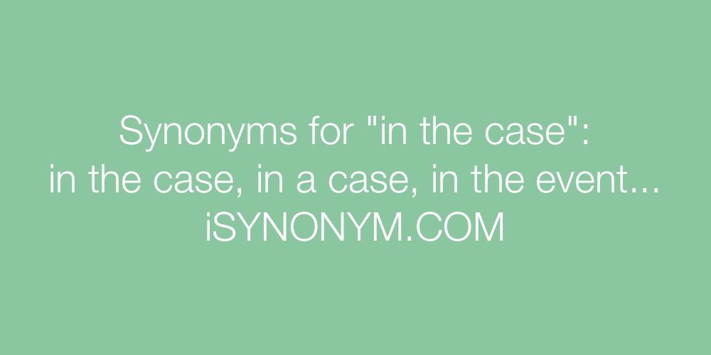 Synonyms in the case