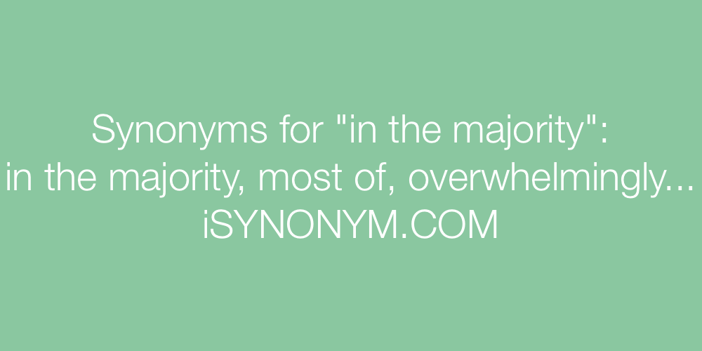 Synonyms in the majority