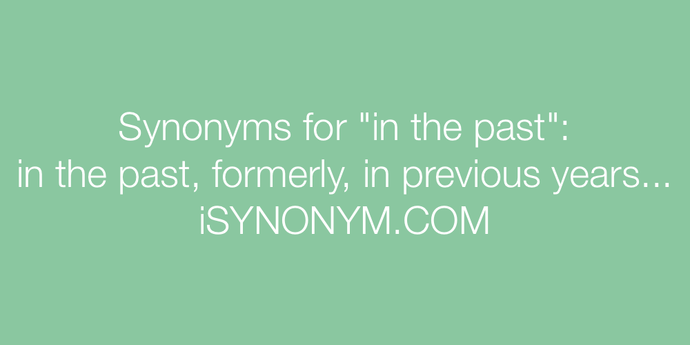 Synonyms in the past