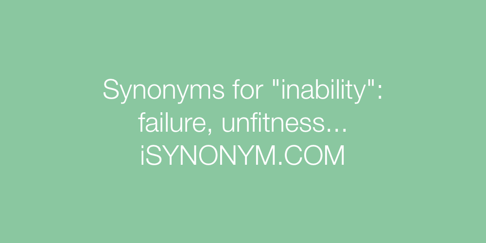 Synonyms inability