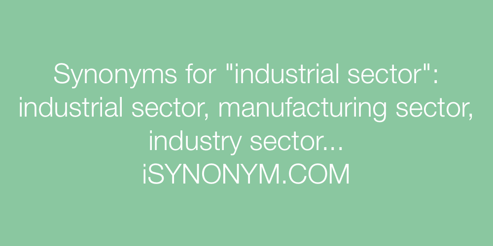Synonyms industrial sector