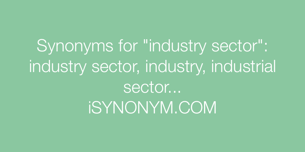 Synonyms industry sector