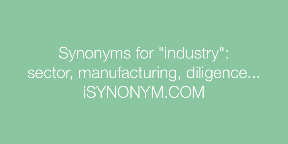 Synonyms industry