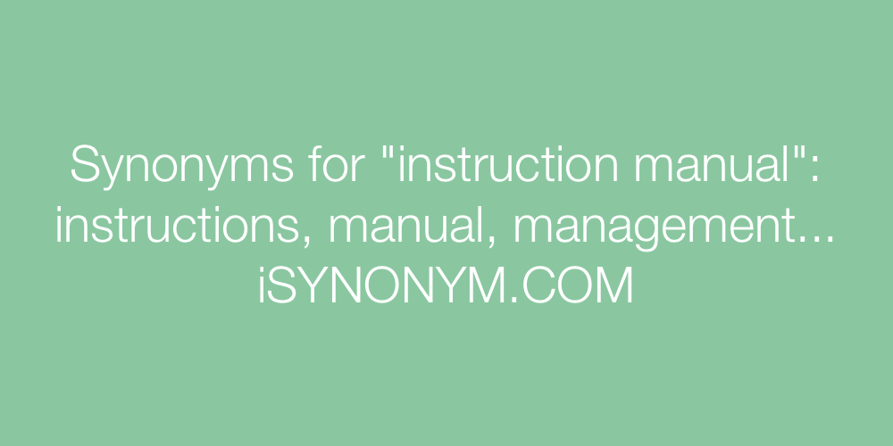 Synonyms instruction manual