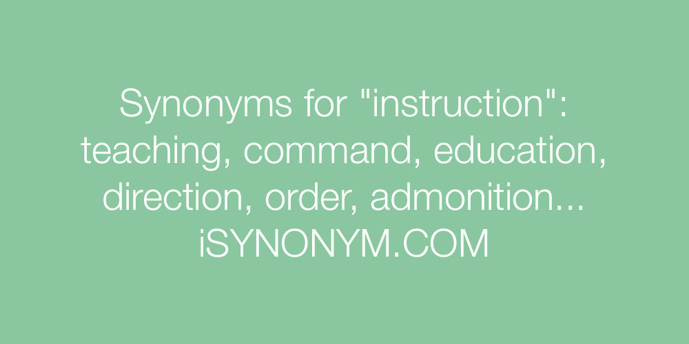 Synonyms For Instruction Instruction Synonyms Isynonym