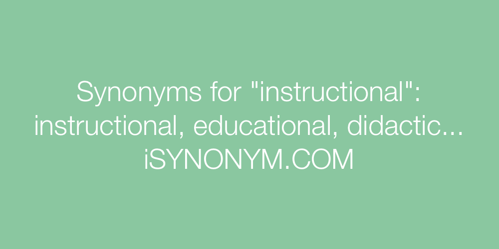 Synonyms For Instructional Instructional Synonyms Isynonym