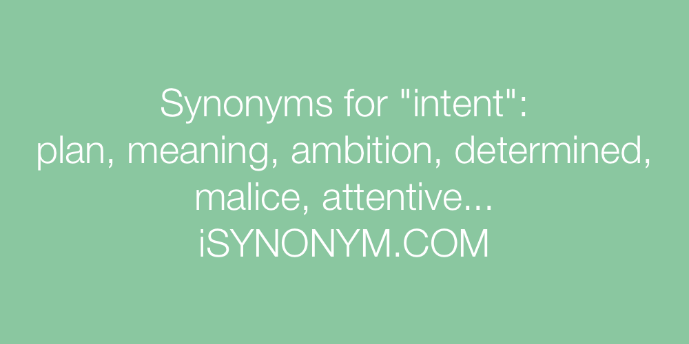 Synonyms intent