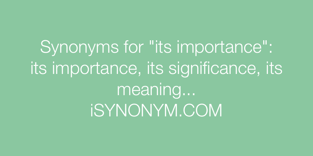 Synonyms its importance