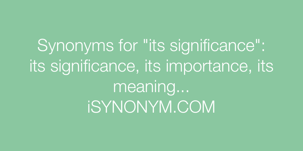 Synonyms its significance