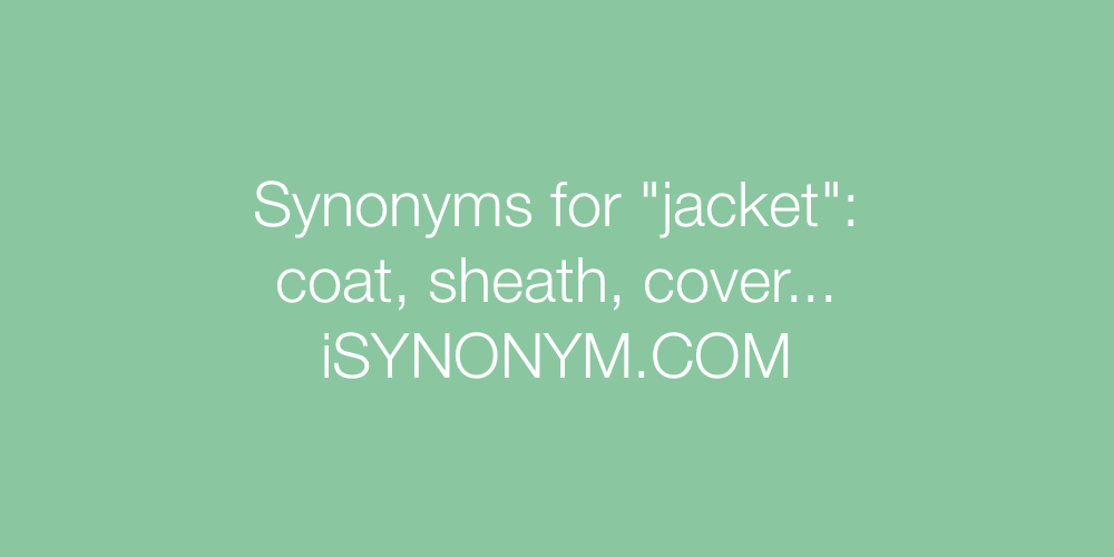 Synonyms jacket