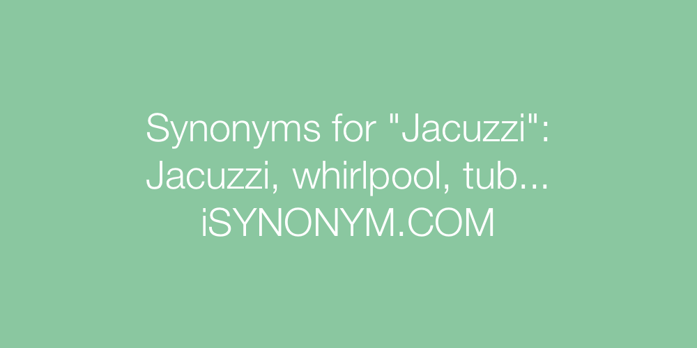 Synonyms Jacuzzi