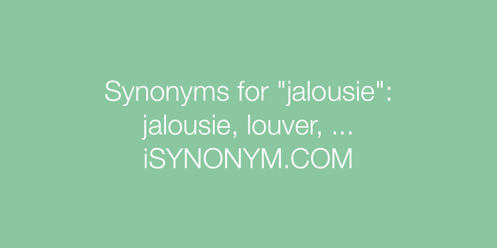 Synonyms jalousie
