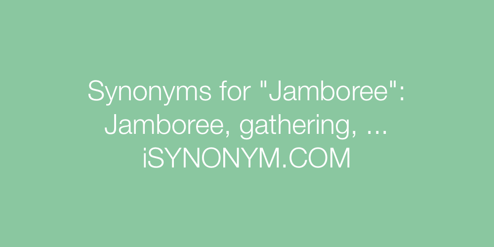 Synonyms Jamboree