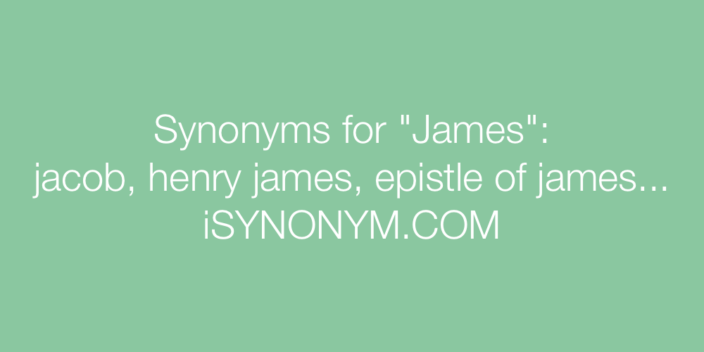 Synonyms James