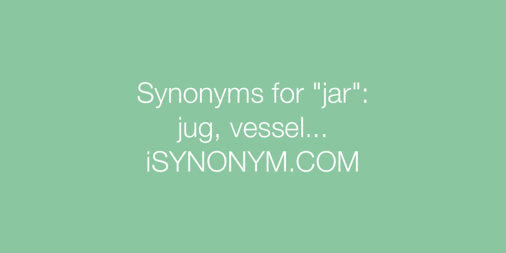 Synonyms jar