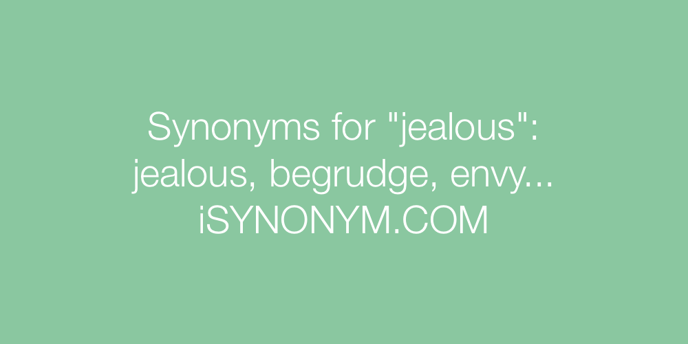 Synonyms jealous