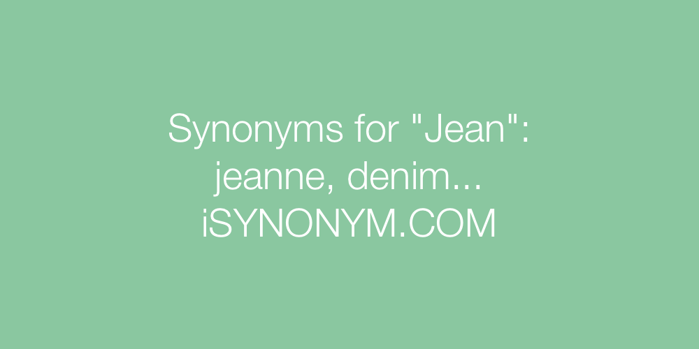Synonyms Jean