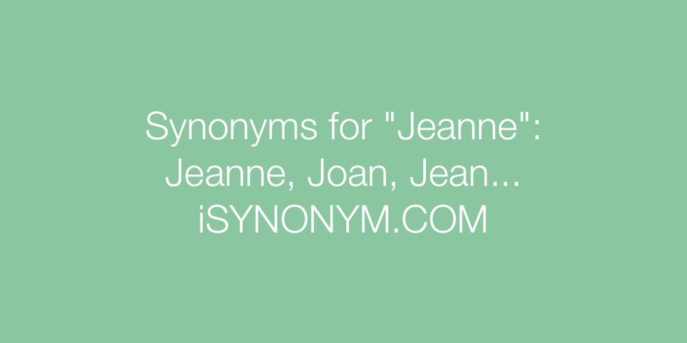 Synonyms Jeanne