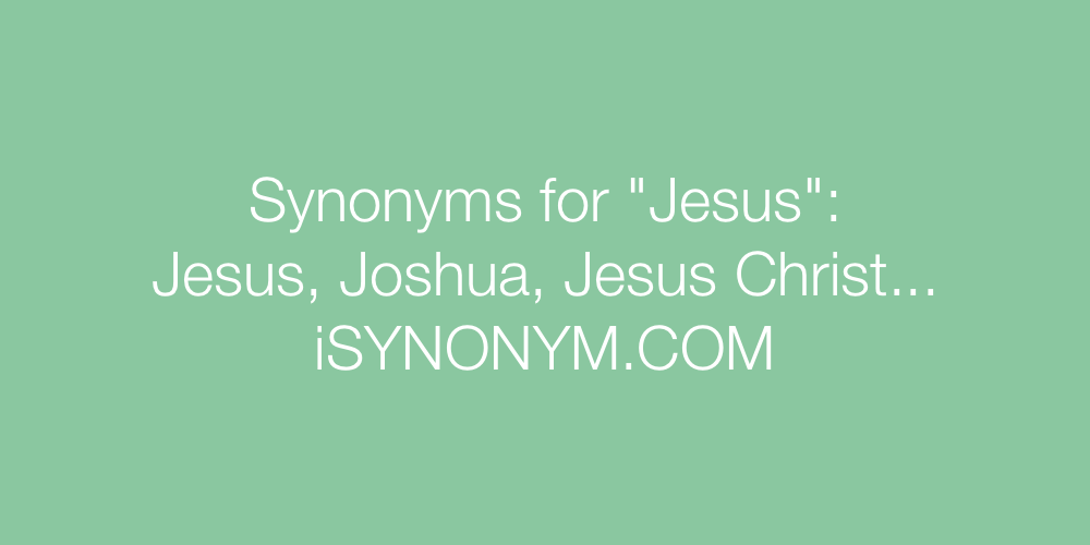 Synonyms Jesus