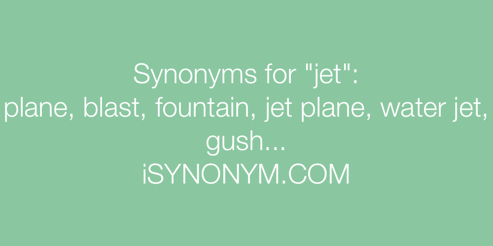 Synonyms jet