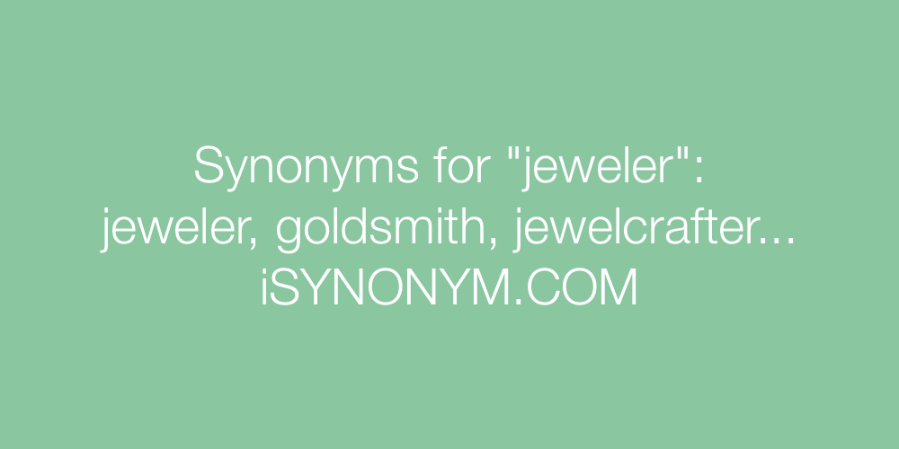 Synonyms jeweler