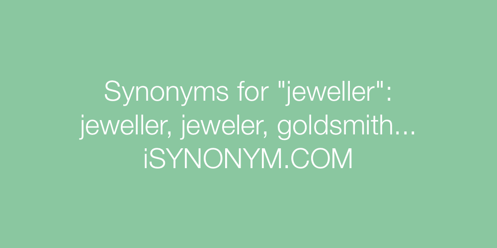 Synonyms jeweller