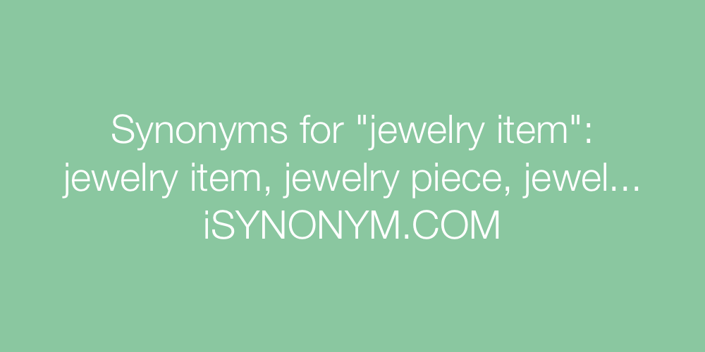 Synonyms jewelry item