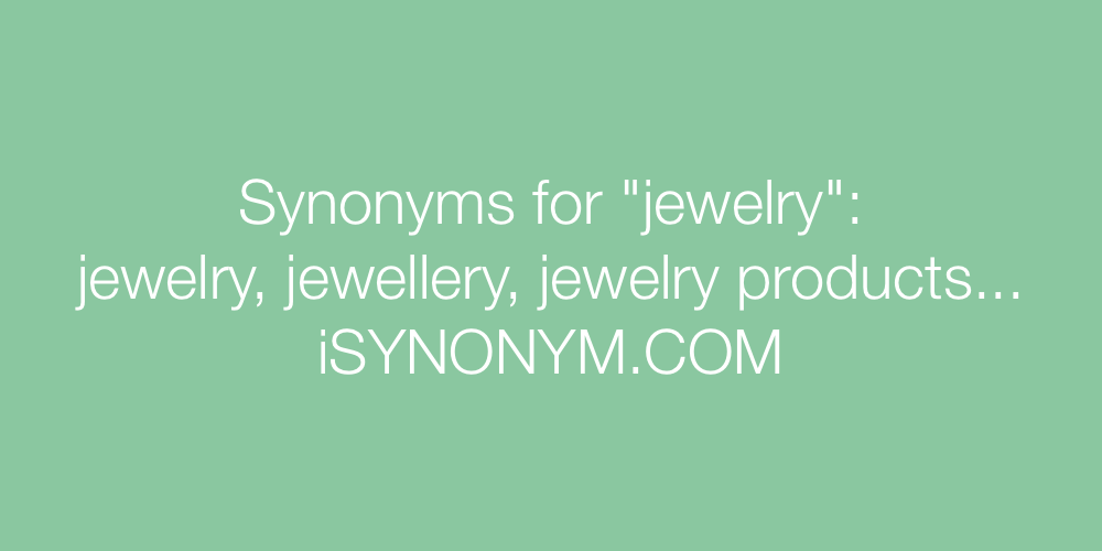 Synonyms jewelry