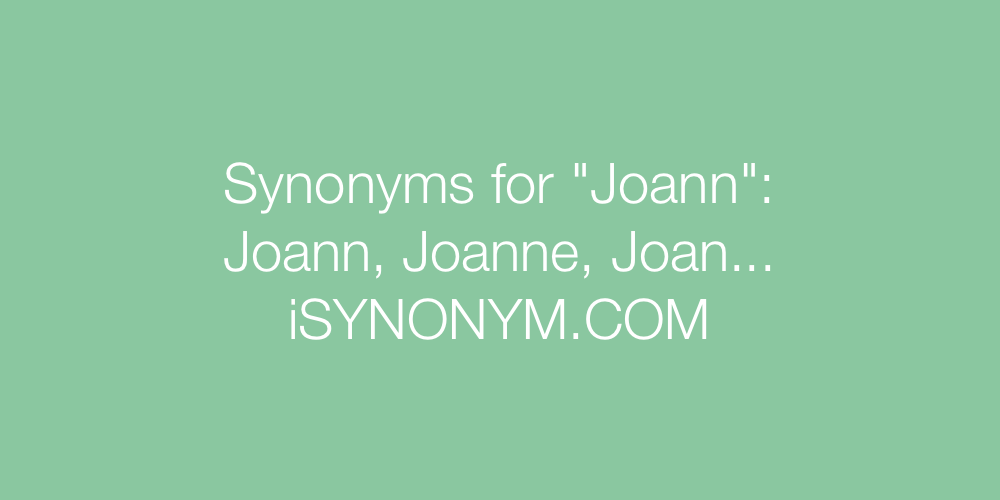 Synonyms Joann