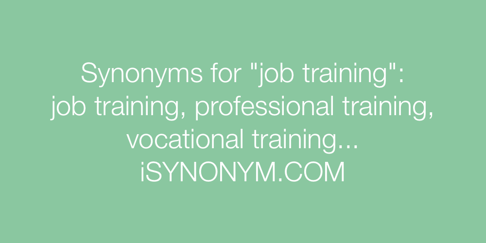 Synonyms job training