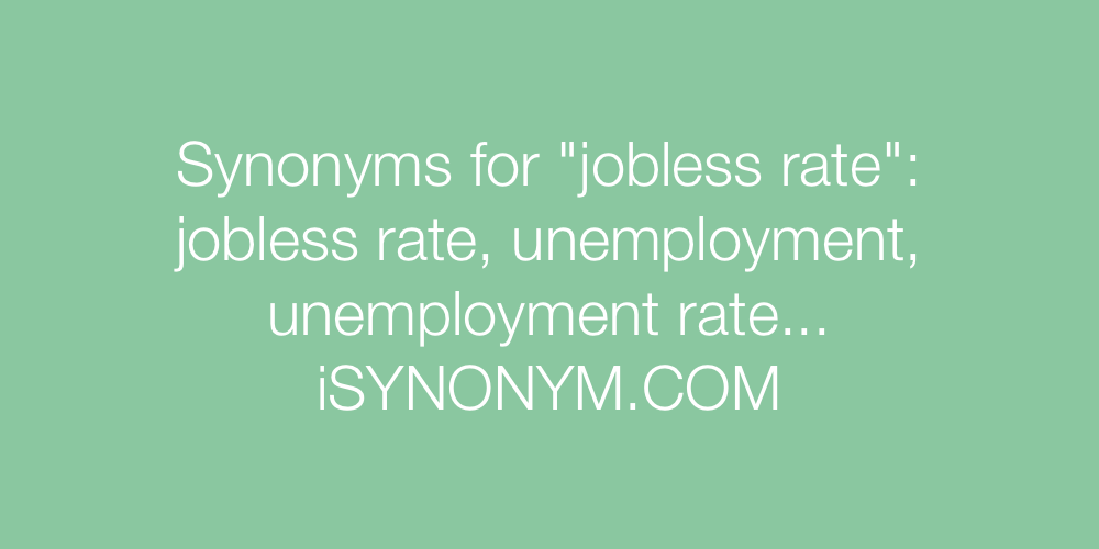 Synonyms jobless rate