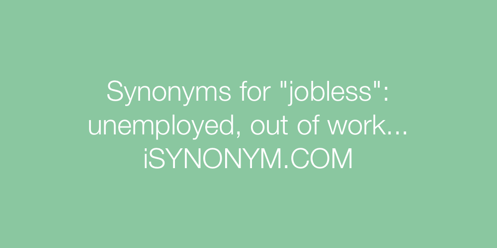 Synonyms jobless