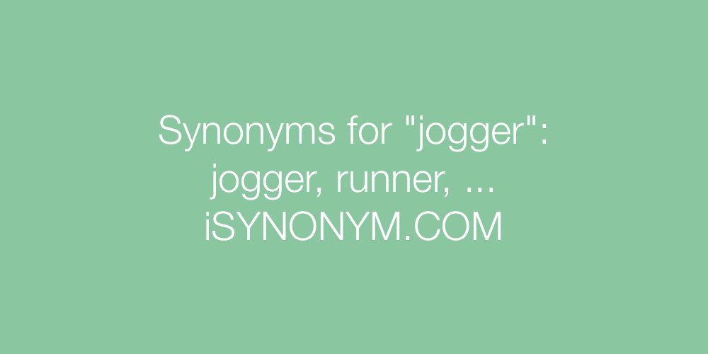 Synonyms jogger