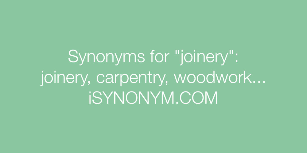 Synonyms joinery