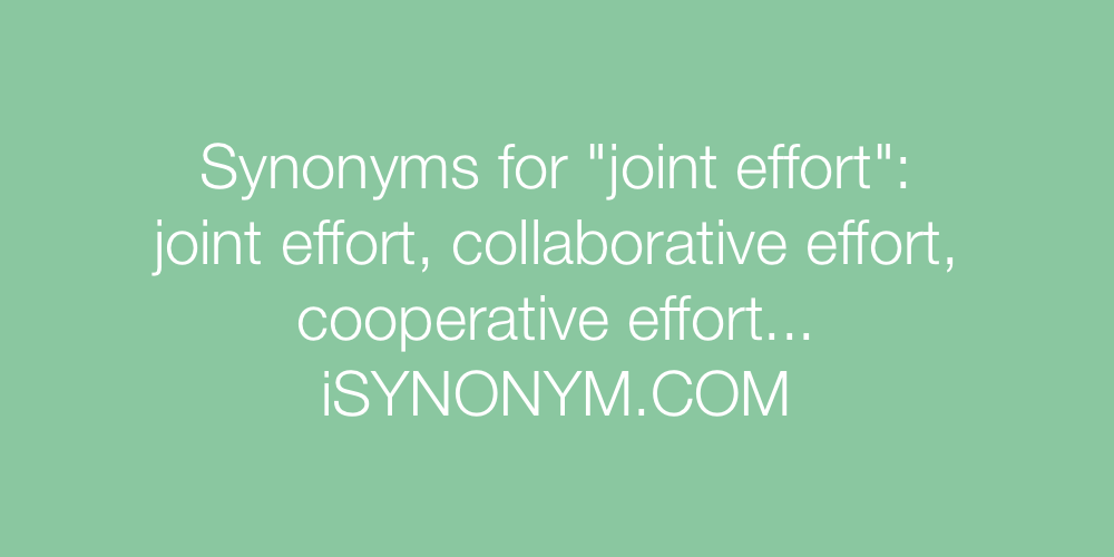 Synonyms joint effort