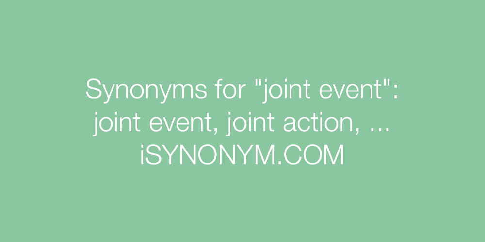 Synonyms joint event