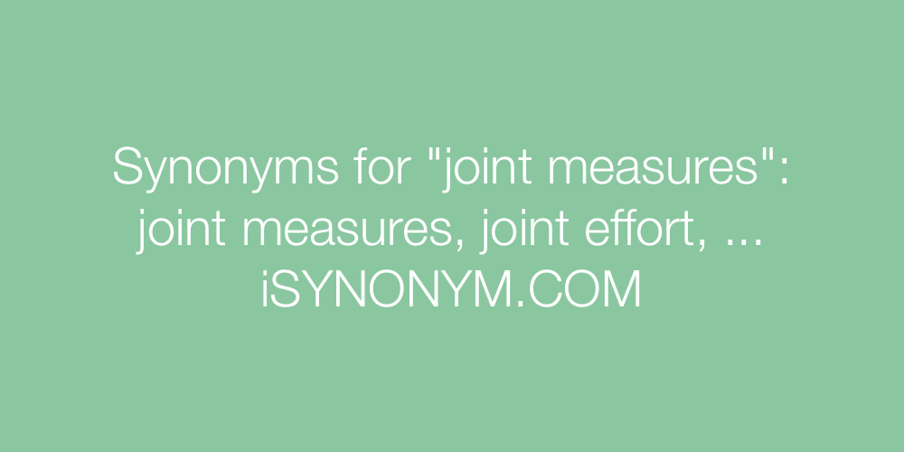 Synonyms joint measures
