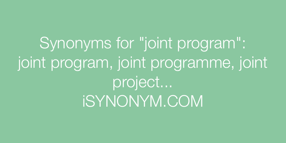 Synonyms joint program