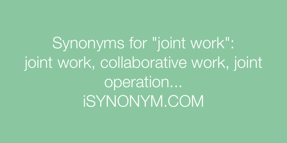 Synonyms joint work