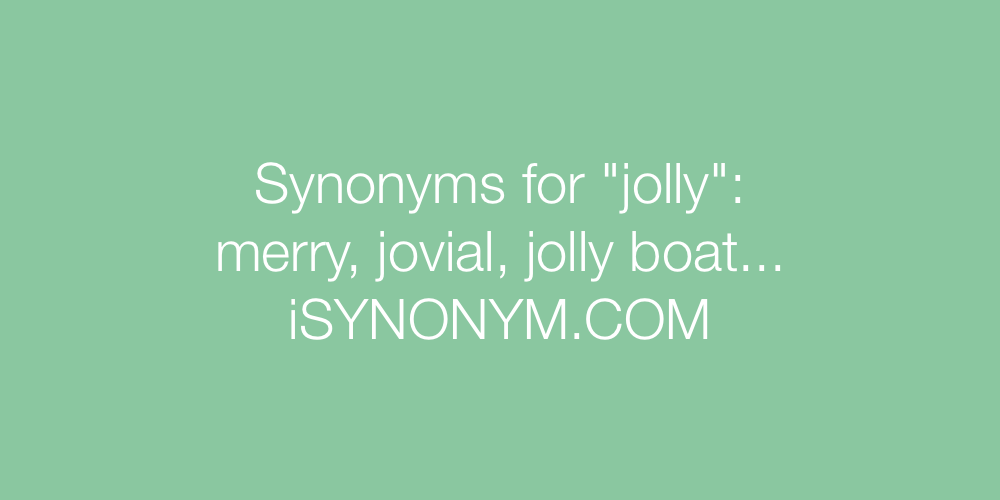 Synonyms jolly