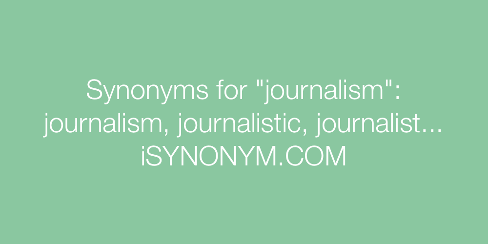 Synonyms journalism