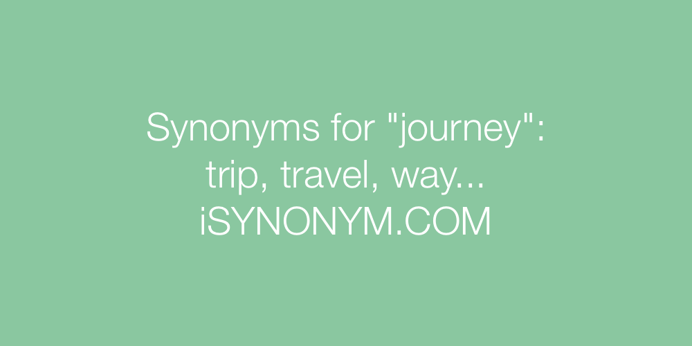 Synonyms journey