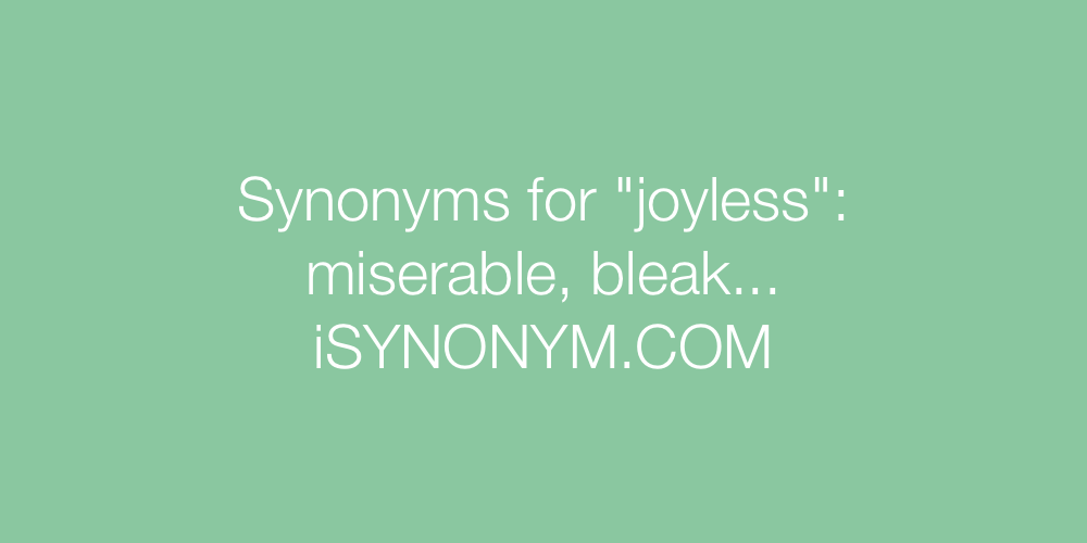 Synonyms joyless