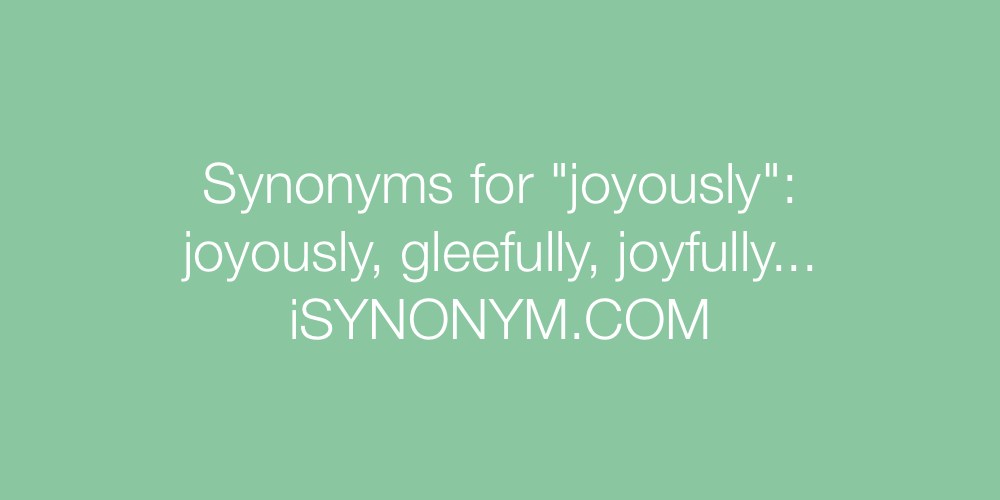 Synonyms joyously