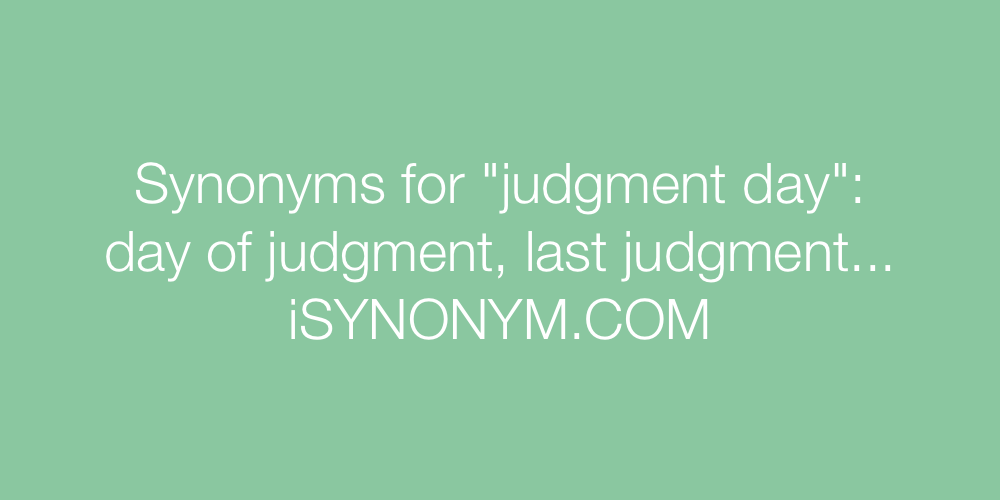 Synonyms judgment day