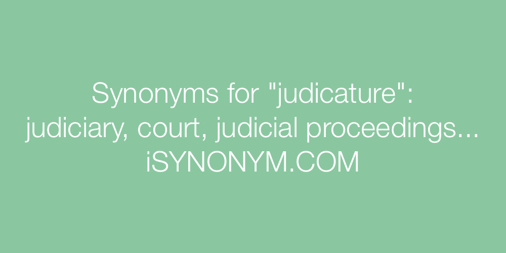 Synonyms judicature